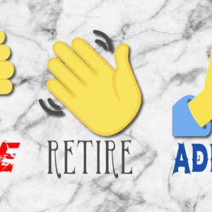 Fire, Retire, Admire